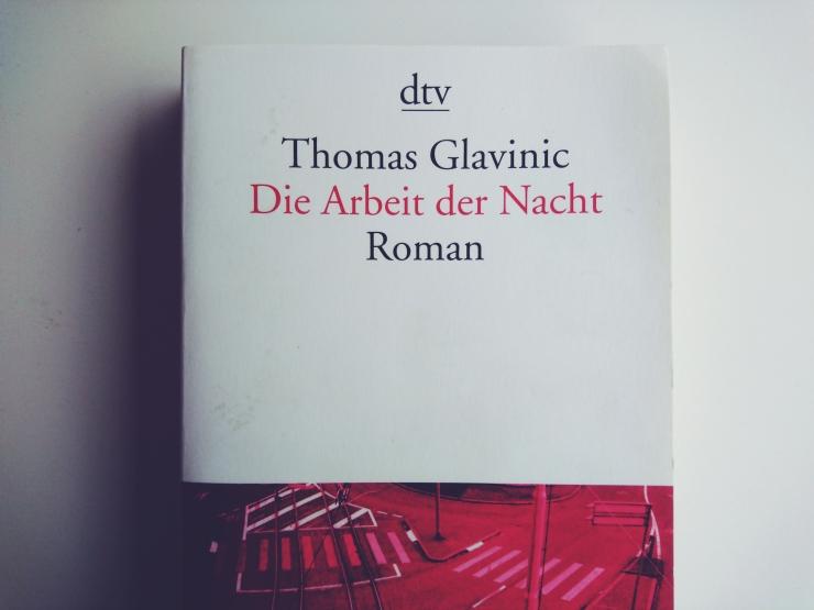 thomas-glavinic-die-arbeit-der-nacht