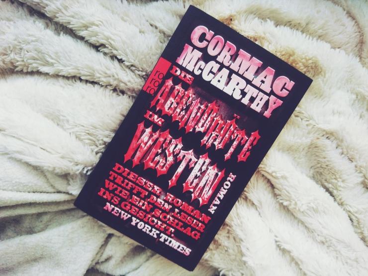 Cormac McCarthy Die Abendröte im Westen Rezension