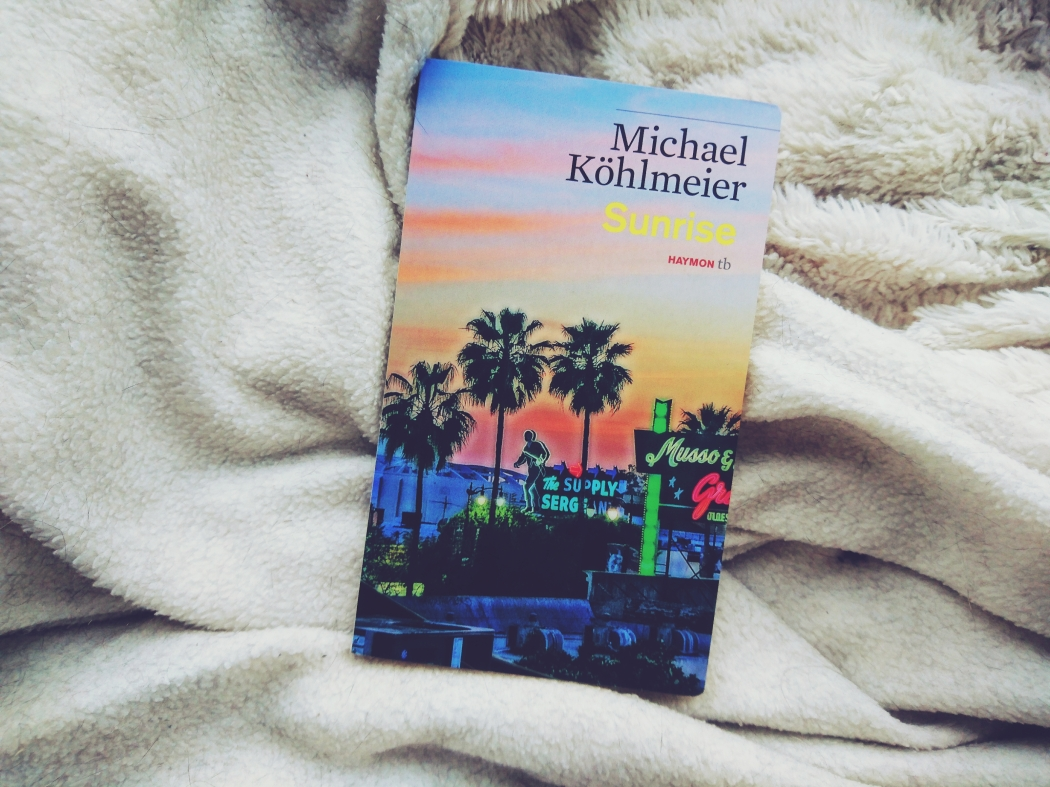 Michael Köhlmeier Sunrise Roman Rezension