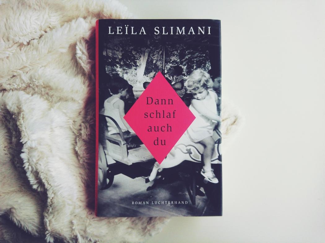 Leila-Slimani-dann-schlaf-auch-du