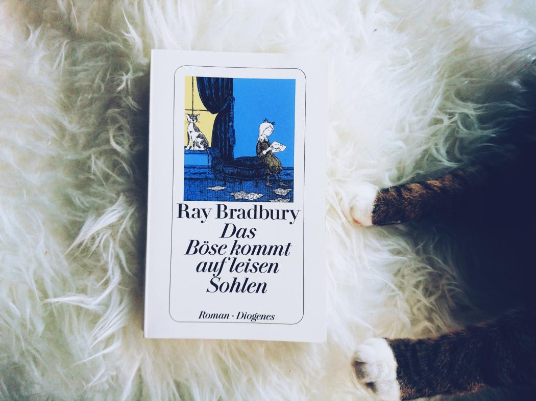 Ray Bradbury Zitat das böse kommt auf leisen Sohlen