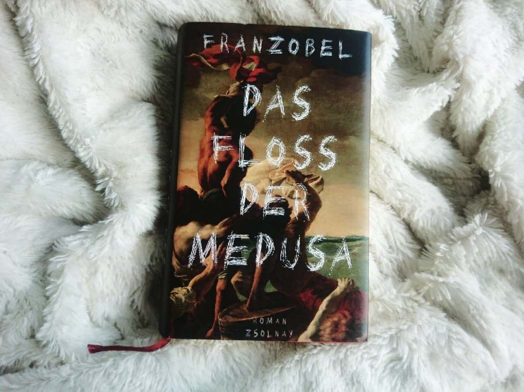 Rezension Franzobel Das Floss der Medusa Roman