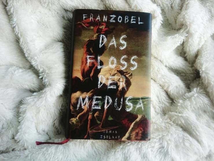 Rezension Franzobel Das Floss der Medusa Roman