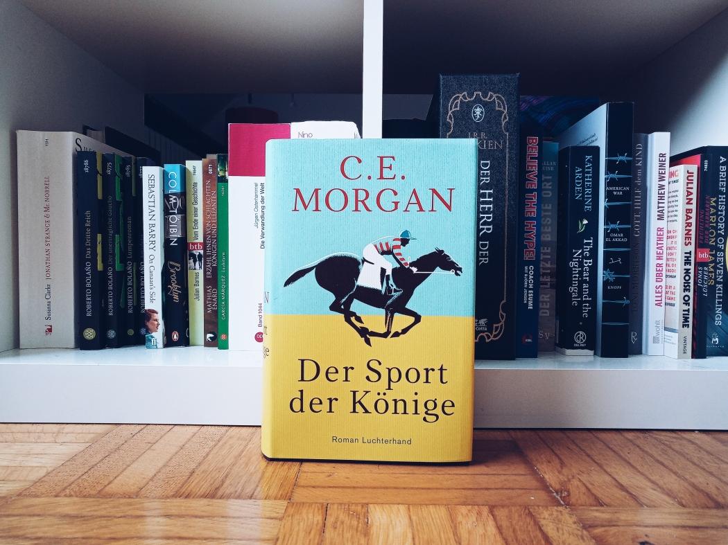 C.E. Morgan Der Sport der Könige Rezension