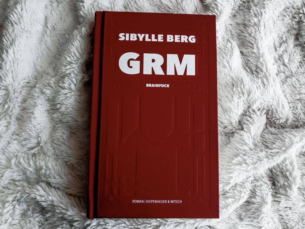 Sibylle Berg GRM Rezension