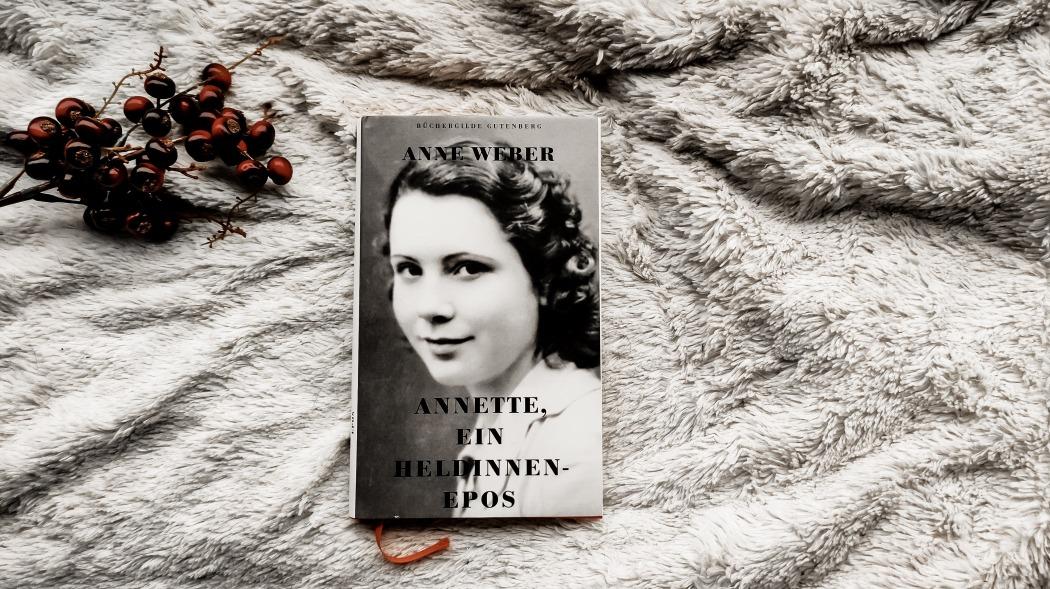 Anne Weber Annette, ein Heldinnenepos Rezension